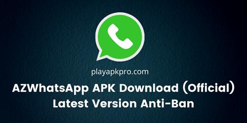 AZWhatsApp APK Download (Official) Latest Version Anti-Ban