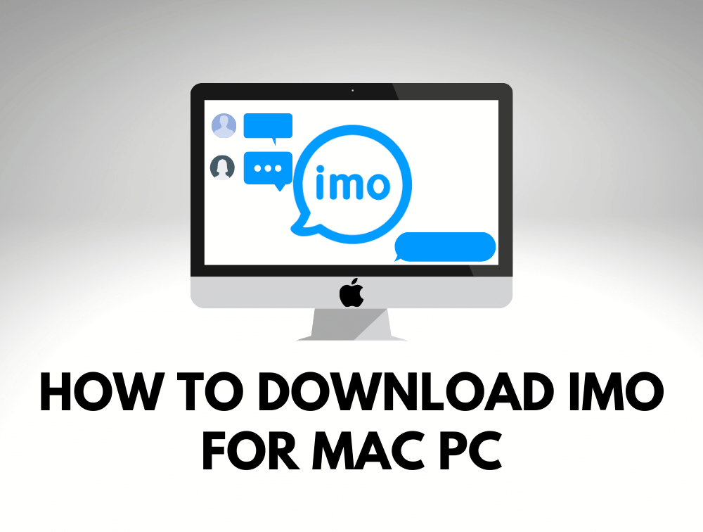 How to Download IMO For Mac PC