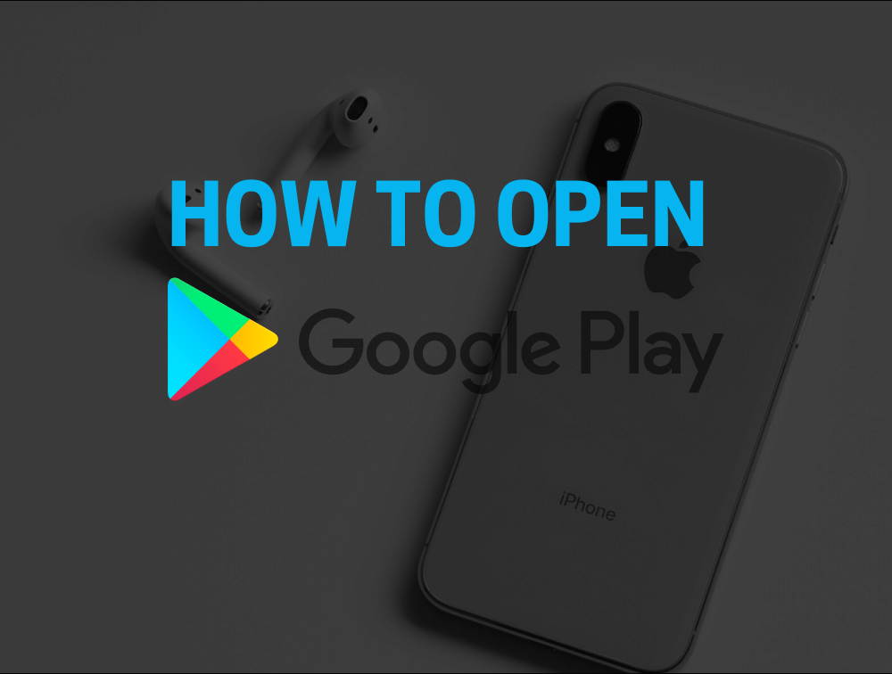 How to Open Google Play Store on Mobile? [Issue Fixed] 2021