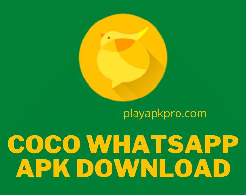 Coco WhatsApp Apk Download