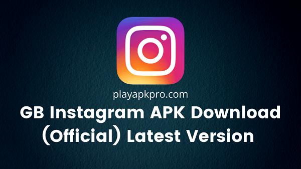 GB Instagram APK Download (Official) Latest Version 2021