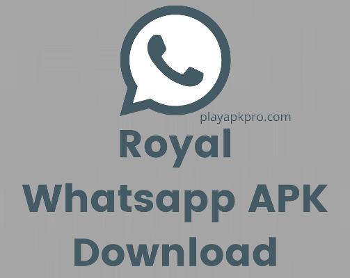 Royal Whatsapp APK Download
