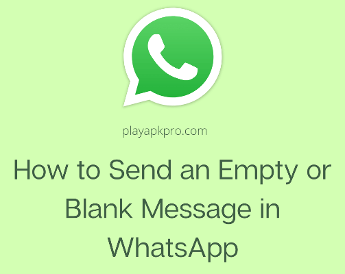 How to Send an Empty or Blank Message in WhatsApp
