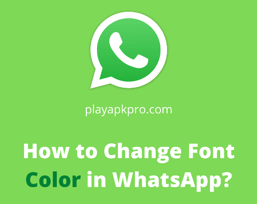 How to Change Font Color in WhatsApp